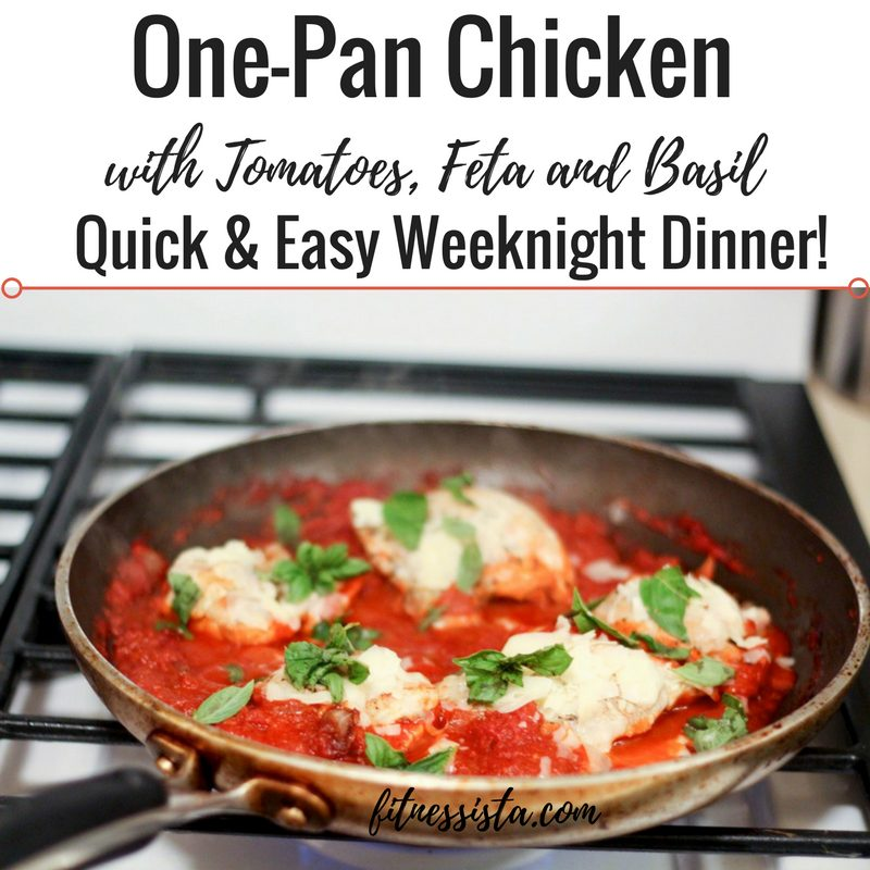 Skillet Chicken with Tomatoes, Feta and Basil - a quick and easy weeknight meal! fitnessista.com