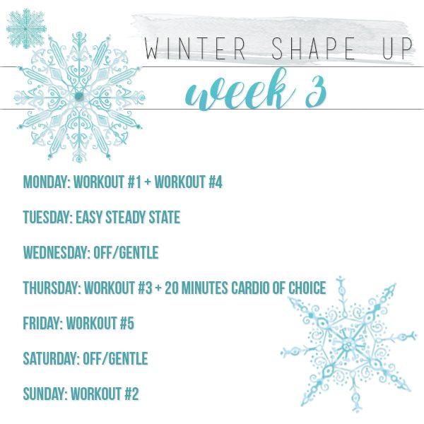 Winter Shape Up Week 3