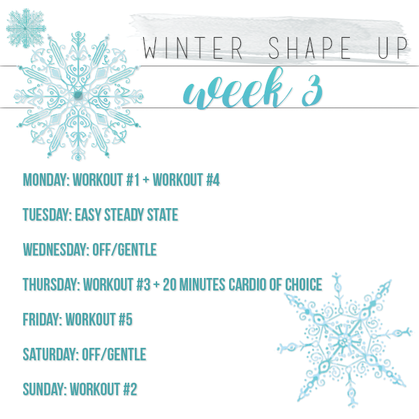 Winter Shape Up Week 3