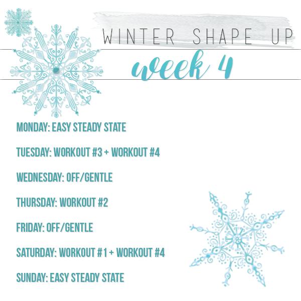 Winter Shape Up 2017: Week 4 (the final week!)