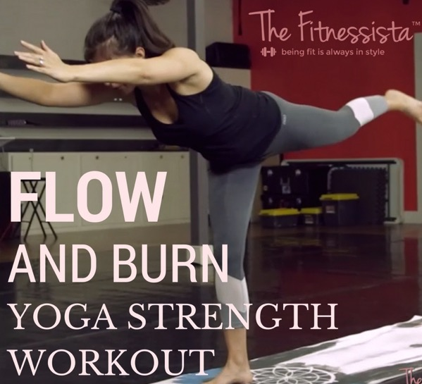 Flow and burn yoga strength workout! Perfect to do at home- just put on some music and flow. fitnessista.com