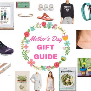 Mother's Day Gift Guide for 2017! fitnessista.com