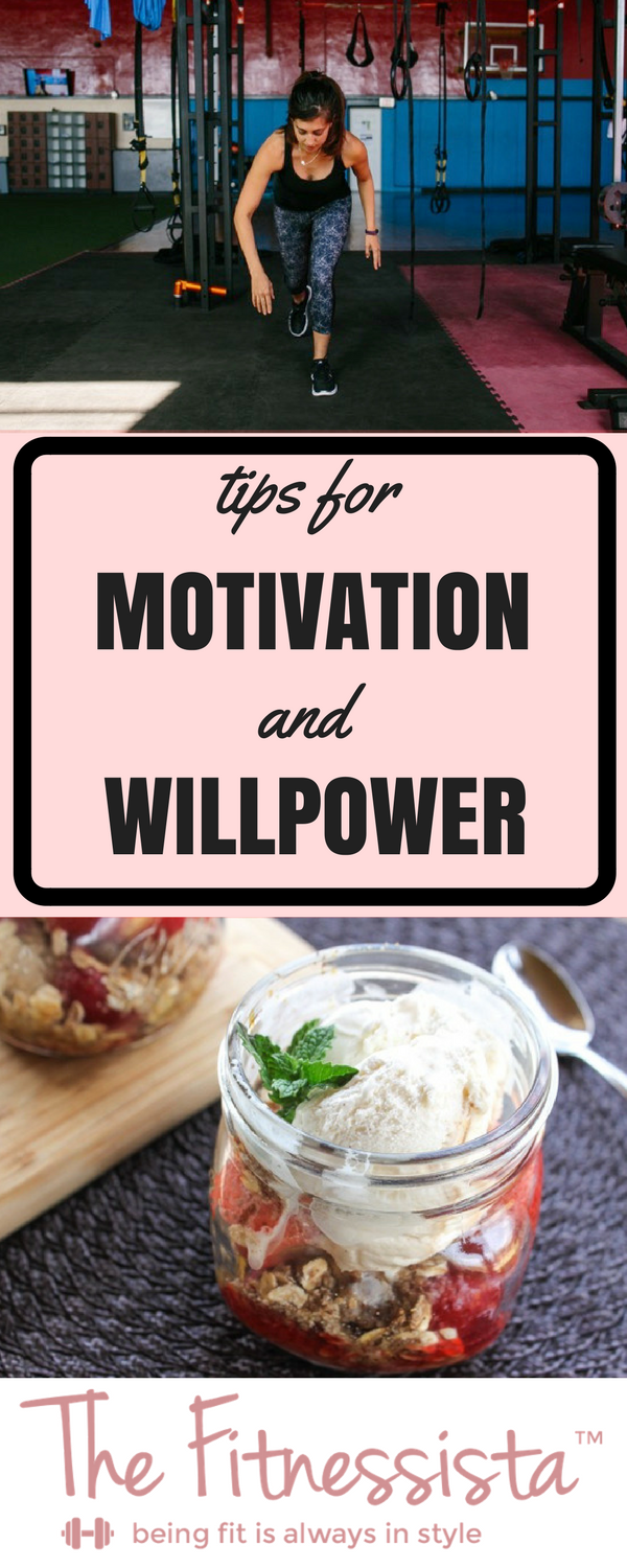 Tips for motivation and willpower