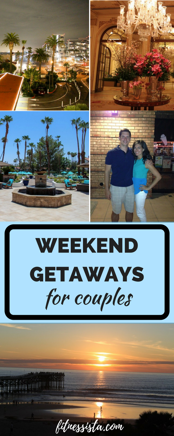 Weekend getaways for couples - ideas for romantic getaways all over the country! fitnessista.com