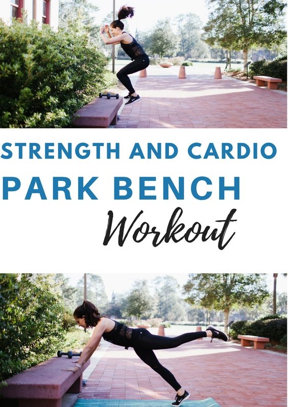 Strength and cardio park bench workout to get in an awesome sweat anywhere! fitnessista.com #outdoorworkout #parkworkout #parkbenchworkout #totalbodyworkout