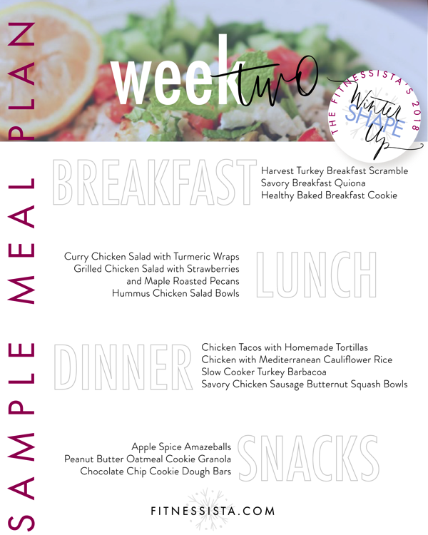 The Fitnessista's Winter Shape Up Meal Plan. 4 weeks of free workouts, follow-along videos, group support and healthy meal ideas to help you reach your fitness goals.  fitnessista.com #wintershapeup #mealplan #healthymealplan