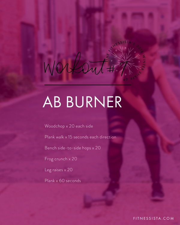 Winter Shape Up Abs! This is a quick and killer ab workout - perfect to cap off any strength workout or as a quick before bed blitz. fitnessista.com #core #abburner #abworkout