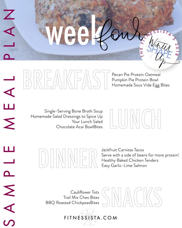 The Fitnessista's Winter Shape Up Meal Plan Week Four