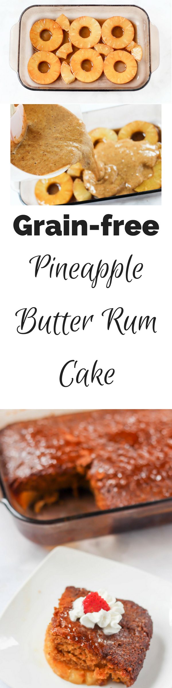 Grain free pineapple butter rum cake made with no refined sugar. This is the spring dessert you've been looking for! | fitnessista.com | #pineapplecake #grainfreedessert #easterdessert #springdessert #pineapplebutterrumcake