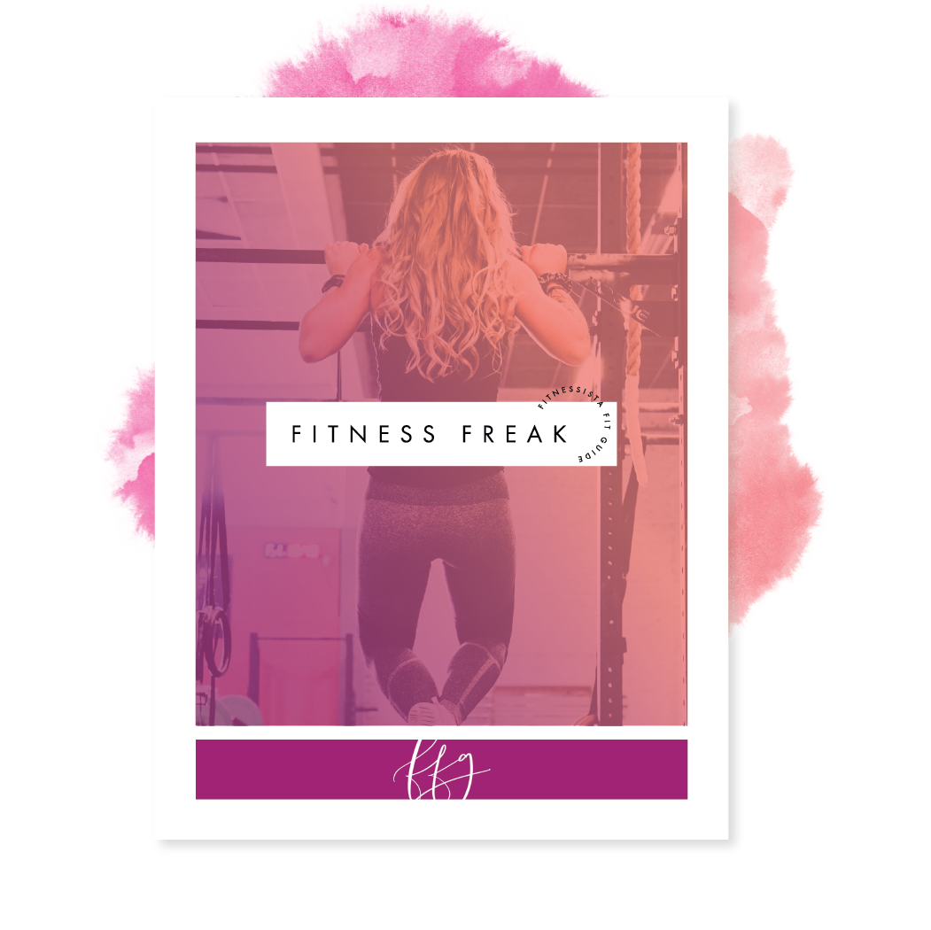 Fitnessista Fit Guide: Fitness Freak