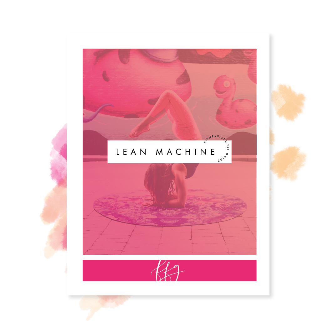 Fitnessista Fit Guide: Lean Machine