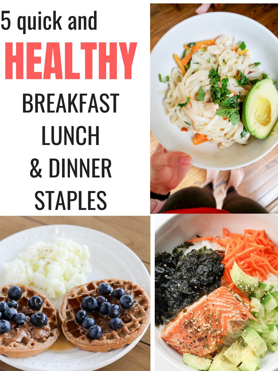 5 Quick And Healthy Breakfast Lunch And Dinner Ideas Macro