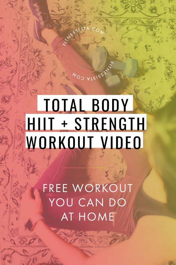 Fitnessista Total Body HIIT Strength Workout Video Freebie