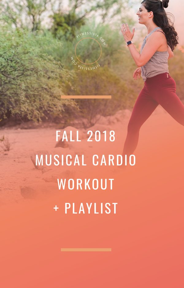 Fall 2018 Musical Cardio Workout and Playlist. You can do this on the treadmill, elliptical or spin bike! fitnessista.com