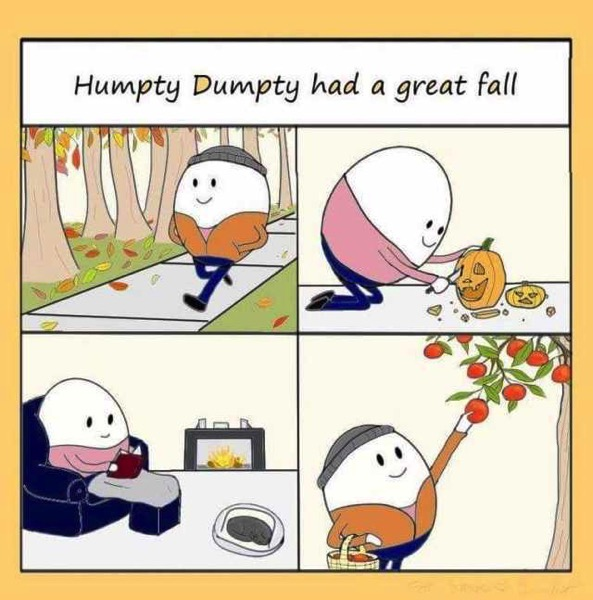 Humpty dumpty had a great fall JM18M