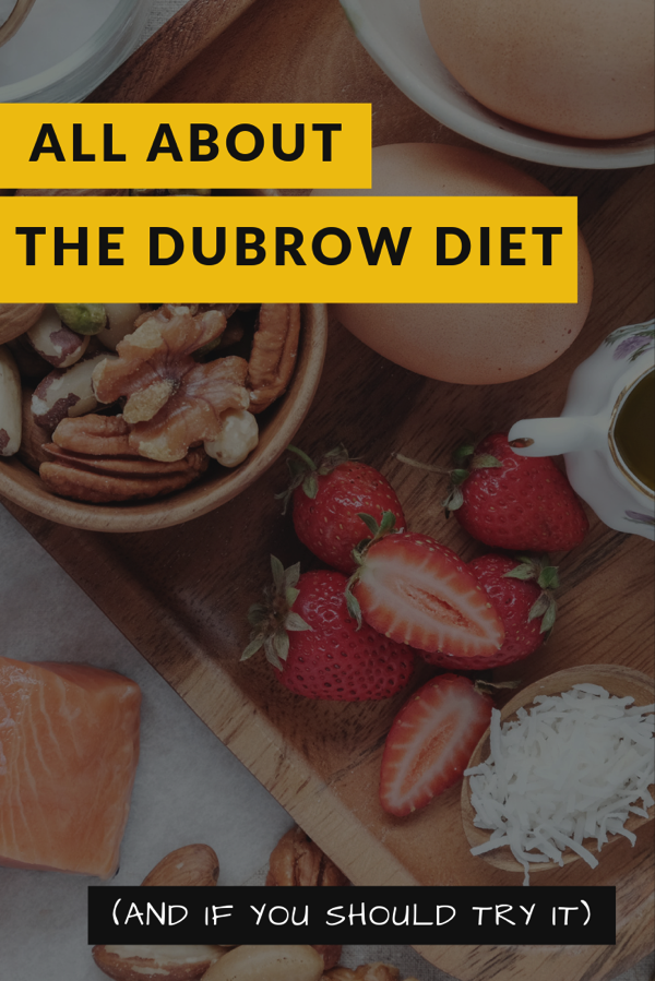 All about the dubrow diet