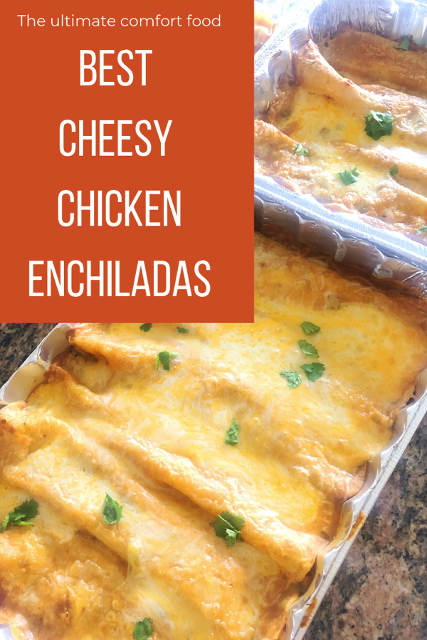 BEST CHEESY CHICKEN enchiladAs