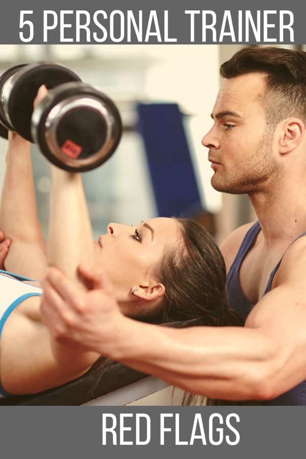 5 personal trainer red flags