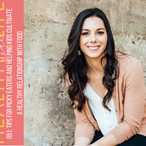 Podcast episode with Kacie Barnes from Mama Knows Nutrition