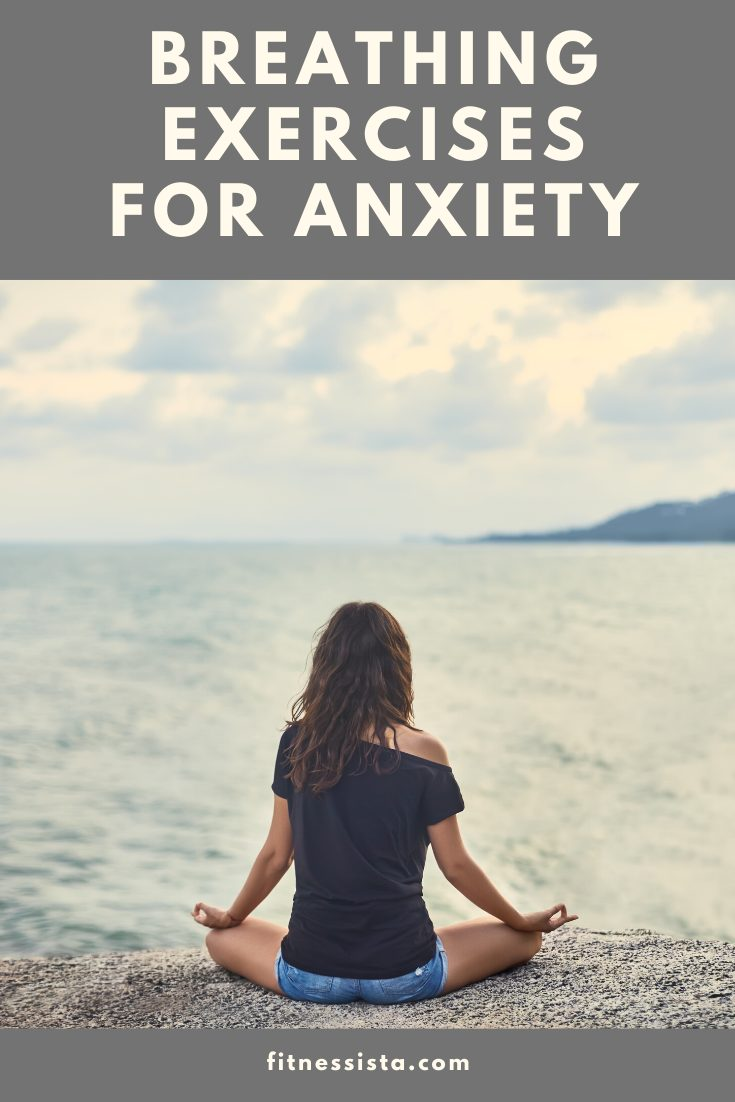 Feeling overwhelmed or stressed? Check out these breathing exercises for anxiety. fitnessista.com