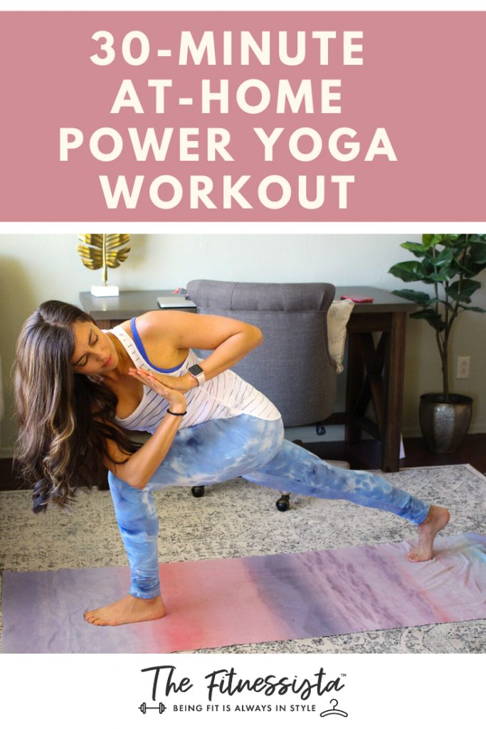 At-home 30-minute Power Yoga Workout. fitnessista.com
