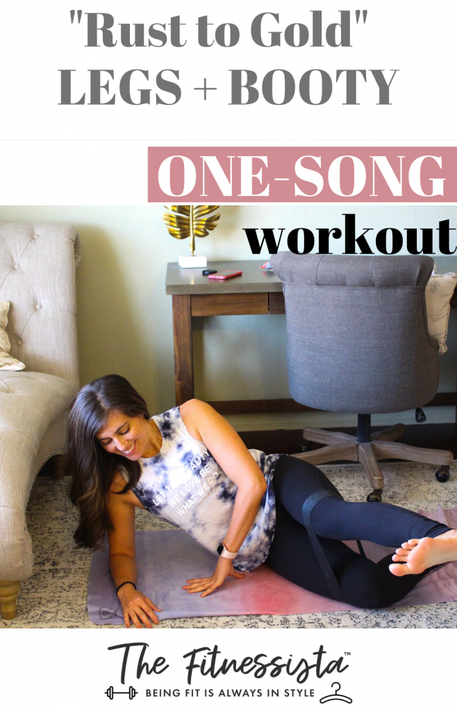 One song workout to Rust to Gold for legs and booty. fitnessista.com