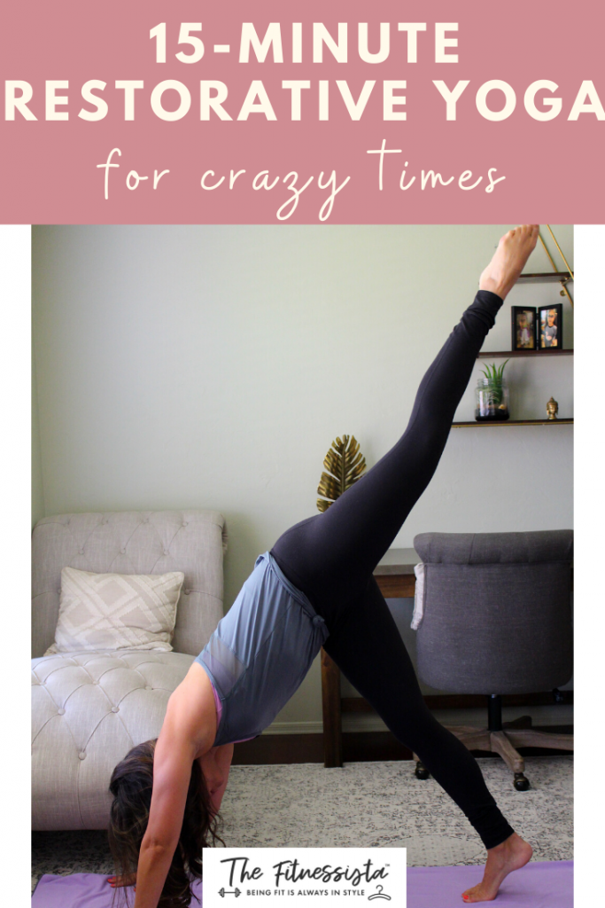 15 restorative yoga flow for crazy times. fitnessista.com