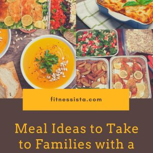 Meal ideas to Take to Families with a New Baby. Fitnessista.com