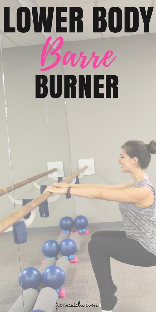 Lower body barre burner